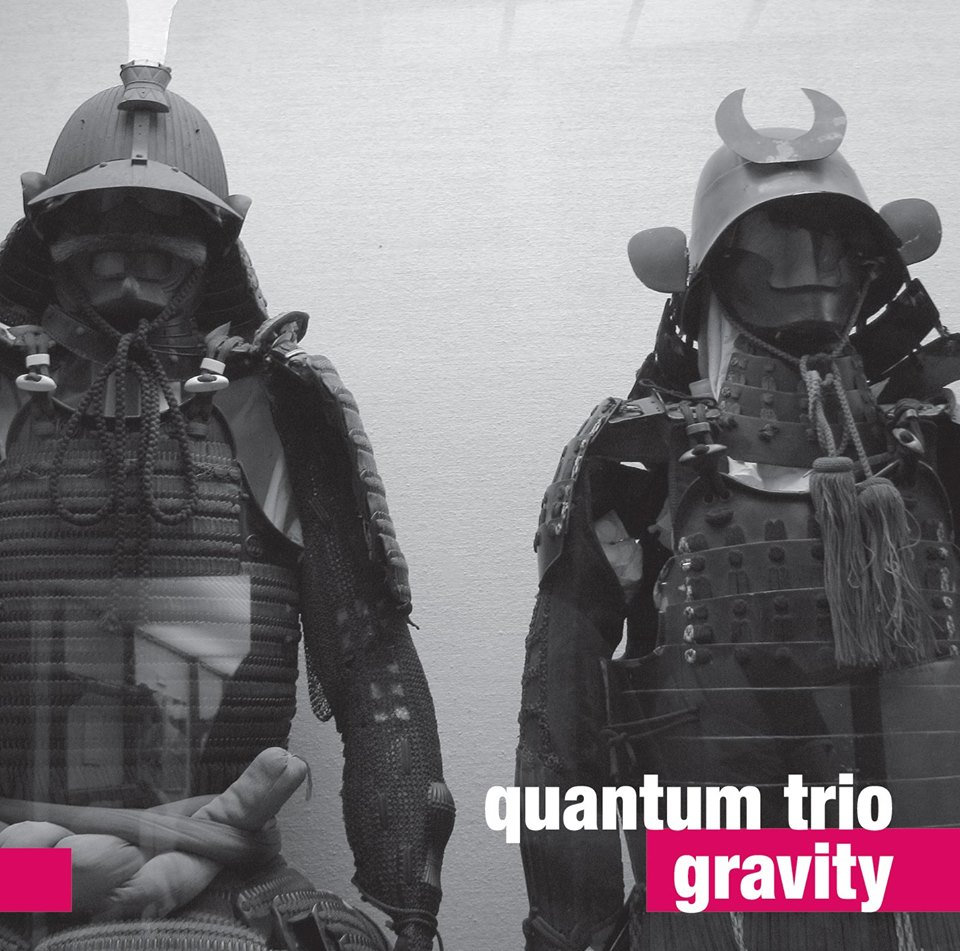 "Quantum Trio ""Gravity"" CD album available soon!"